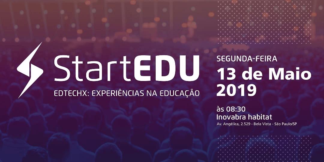 StartEDU | EDTECHX: Experiências na Educação | Startups